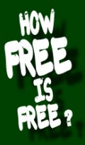 How free is free?